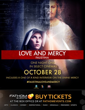 Love and Mercy: Faustina - US Theatrical HIT