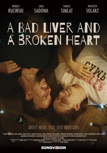 A Bad Liver And A Broken Heart